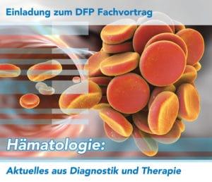Hämatologie: Aktuelles aus Diagnostik und Therapie